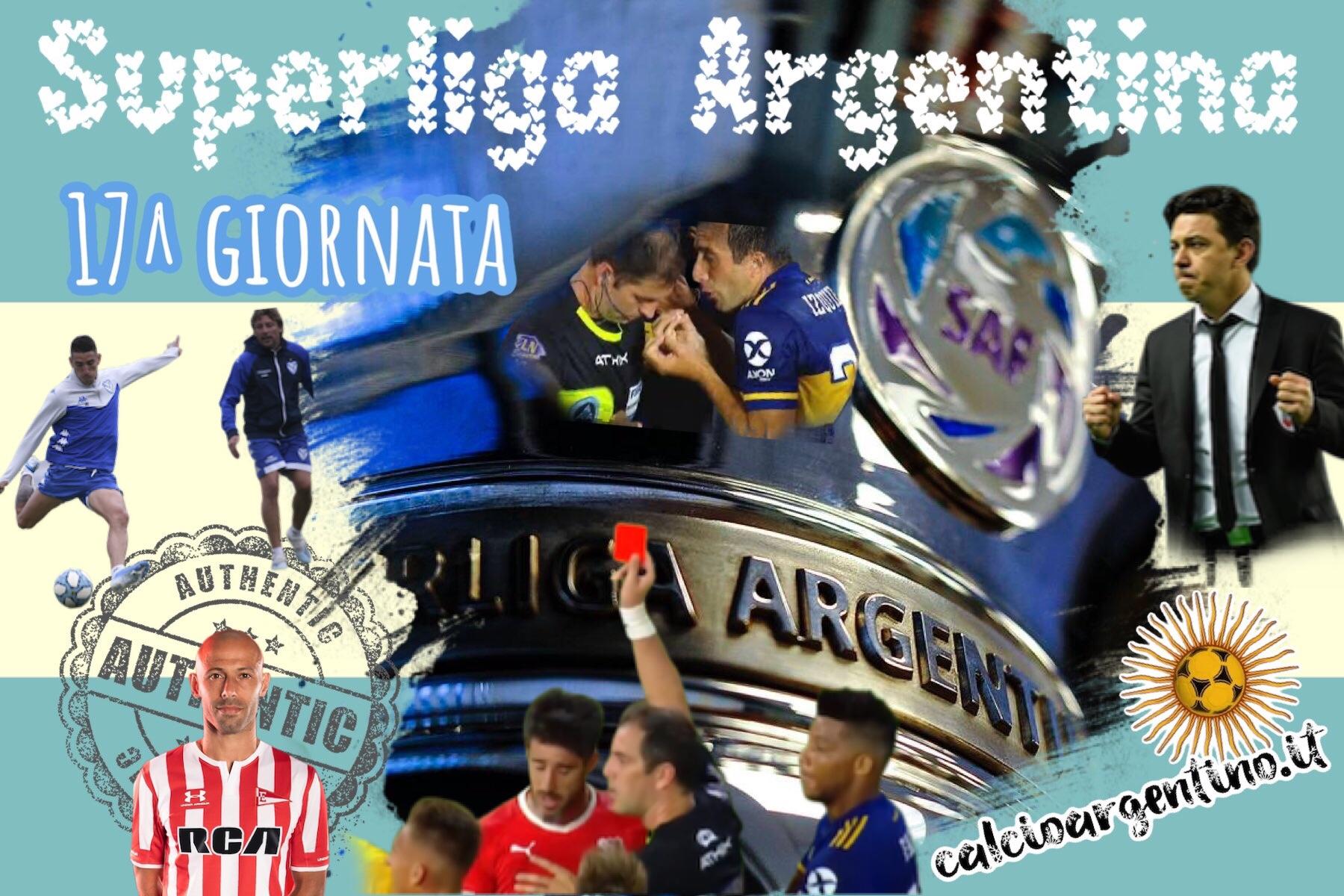 La 17^ giornata di Superliga Argentina
