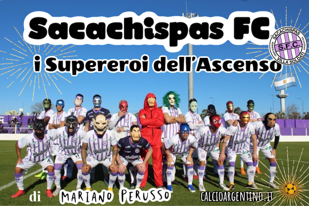 Sacachispas FC, i Supereroi dell'ascenso