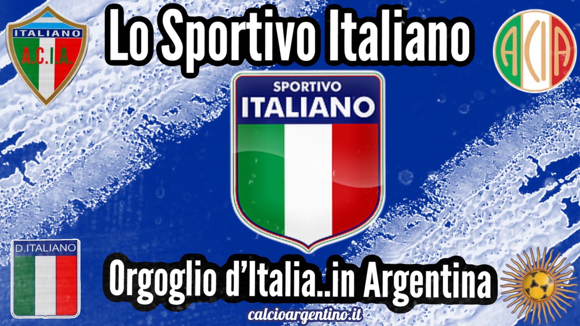 Lo Sportivo Italiano, orgoglio d'Italia.. in Argentina