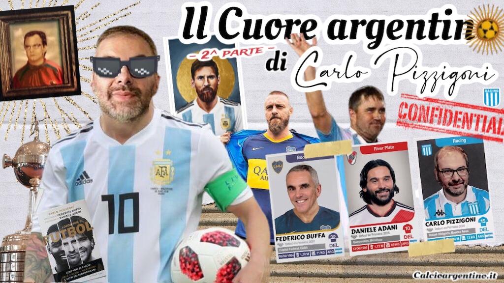 Il Cuore argentino di Carlo Pizzigoni – 2^ parte
