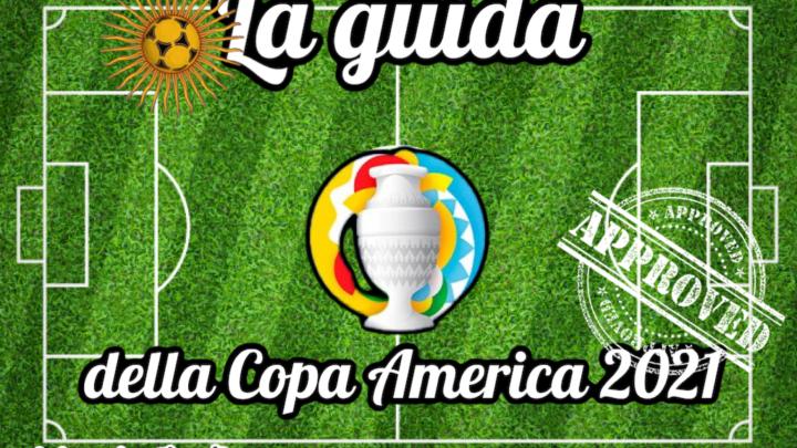 La guida della Copa America 2021