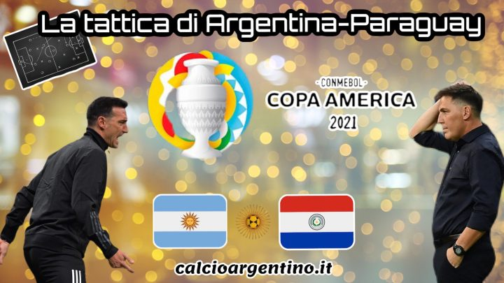 La tattica di Argentina-Paraguay